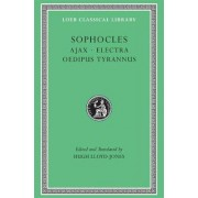 Plays: Ajax, Electra, Oedipus Tyrannus v. 1 by Sophocles