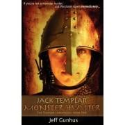 Jack Templar Monster Hunter by Jeff Gunhus