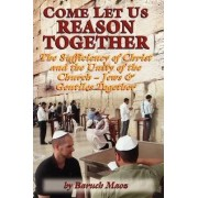 Come Let Us Reason Together by Baruch Maoz