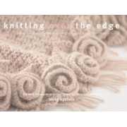 Knitting Over the Edge by Nicky Epstein
