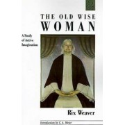 The Old Wise Woman by Rix Weaver