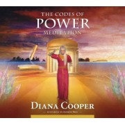 Codes of Power Meditation by Diana Cooper