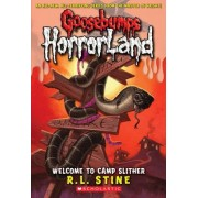 Welcome to Camp Slither by R. L. Stine