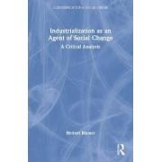 Industrialization as an Agent of Social Change by Herbert Blumer