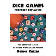 Dice Games Properly Explained by Reiner Knizia