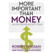 More Important Than Money by Robert Kiyosaki