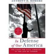 In Defense of Our America by Anthony D Romero
