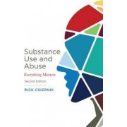 Substance Use and Abuse by Dr. Rick Csiernik