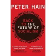 Back to the Future of Socialism by Peter Hain