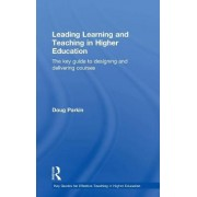 Leading Learning and Teaching in Higher Education by Doug Parkin