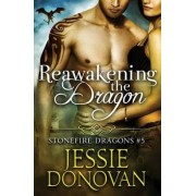 Reawakening the Dragon by Jessie Donovan
