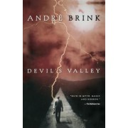 Devil's Valley by Andre Brink