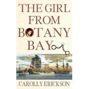 The Girl from Botany Bay by Carolly Erickson