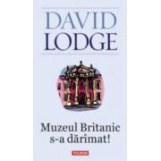 Muzeul britanic s-a daramat - David Lodge