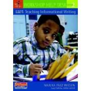 A Quick Guide to Teaching Informational Writing, Grade 2 by Marika Paez Wiesen