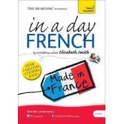 Beginner's French in a Day: Teach Yourself by Elisabeth Smith