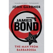 James Bond: The Man from Barbarossa by John Gardner
