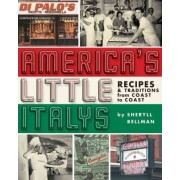 America's Little Italys by Sheryll Bellman