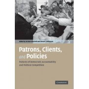 Patrons, Clients and Policies by Herbert Kitschelt
