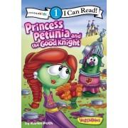 Princess Petunia and the Good Knight by Karen Poth
