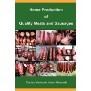 Home Production of Quality Meats and Sausages-DISCOUNT 20%