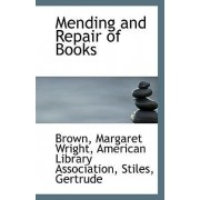 Mending and Repair of Books by Brown Margaret Wright