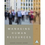 Managing Human Resources by Susan E Jackson