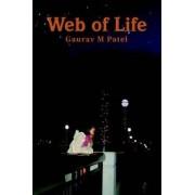 Web of Life by Gaurav M Patel
