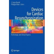 Devices for Cardiac Resynchronization by S. Serge Barold