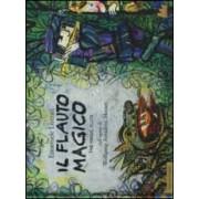 Emanuele Luzzati Il flauto magico-The magic flute. Dall'opera di Wolfgang Amadeus Mozart ISBN:9788861459861