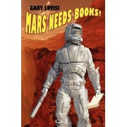 Mars Needs Books! a Science Fiction Novel by Gary Lovisi