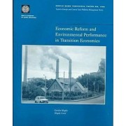 Economic Reform and Environmental Performance in Transition Economies by Gordon Hughes