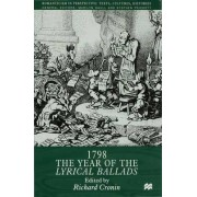 1798: The Year of the Lyrical Ballads by Richard Cronin