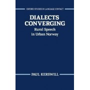 Dialects Converging by Paul Kerswill