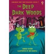 The Deep, Dark Woods by Conrad Mason