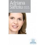 Jurnal de campanie - Adriana Saftoiu