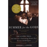 Summer for the Gods by Edward J. Larson