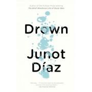 Drown by Junot Diaz