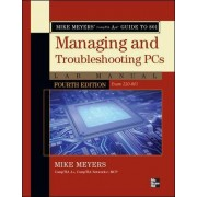 Mike Meyers' CompTIA A+ Guide to 801 Managing and Troubleshooting PCs Lab Manual (Exam 220-801) by Michael Meyers