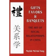 Gifts, Favors and Banquets by Mayfair Mei-Hui Yang