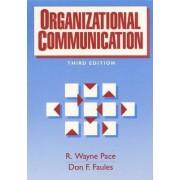 Organizational Communication by R.Wayne Pace