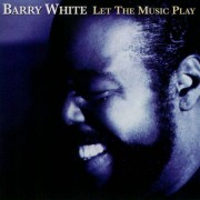 Barry White - Let the Music Play (0731455151527) (1 CD)
