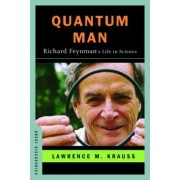Quantum Man by Lawrence M. Krauss