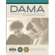 DAMA Guide to the Data Management Body of Knowledge (DAMA-DMBOK) by Dama International