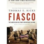 Fiasco by Thomas E Ricks