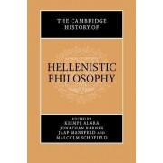 The Cambridge History of Hellenistic Philosophy by Keimpe Algra