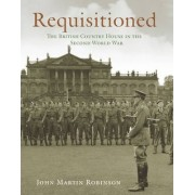 Requisitioned by John Martin Robinson