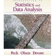 Introduction to Statistics and Data Analysis: WITH CD-Rom AND 1pass Ilrno Homework/Infotrac/Statisticsnow/Vmentor/Internet Companion for Statistics/student Book Companion Site by Roxy Peck