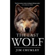 The Last Wolf by Jim Crumley