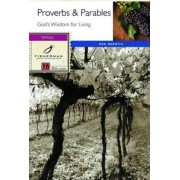 Proverbs and Parables: God's Wisdom for Living by Dee Brestin